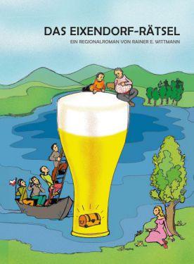 Rainer Wittmann - Das Eixendorf-Rätsel